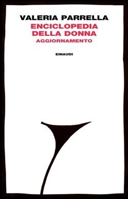 Copertina del libro Enciclopedia della donna di Valeria Parrella