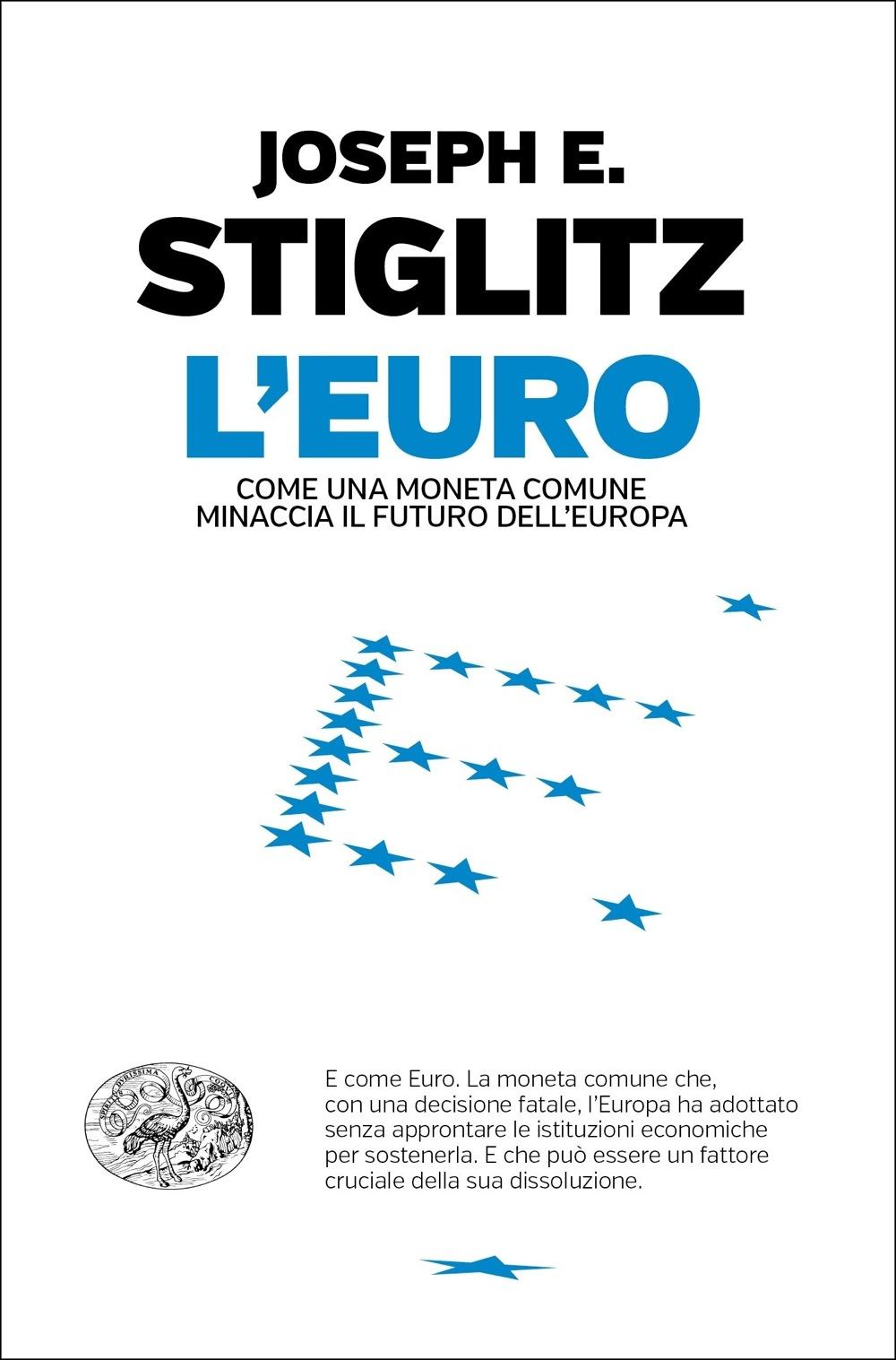 8935d6032 L'Euro, Joseph E. Stiglitz. Giulio Einaudi Editore - eBook