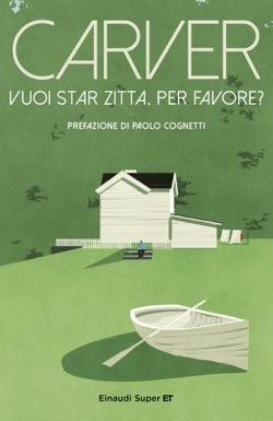 Copertina del libro Vuoi star zitta, per favore? di Raymond Carver