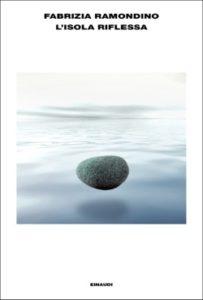 Copertina del libro L'isola riflessa di Fabrizia Ramondino