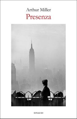 Copertina del libro Presenza di Arthur Miller