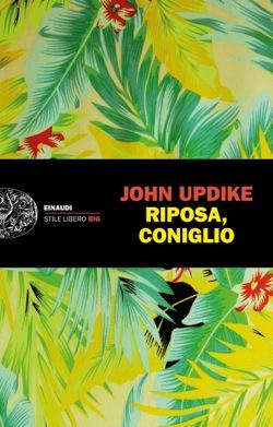Copertina del libro Riposa, coniglio di John Updike