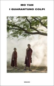Copertina del libro I quarantuno colpi di Mo Yan