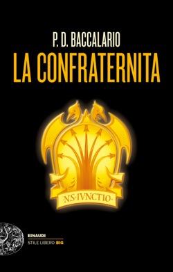 Copertina del libro La confraternita di P. D. Baccalario