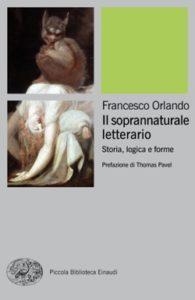Copertina del libro Il soprannaturale letterario di Francesco Orlando