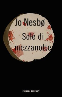 Copertina del libro Sole di mezzanotte di Jo Nesbø