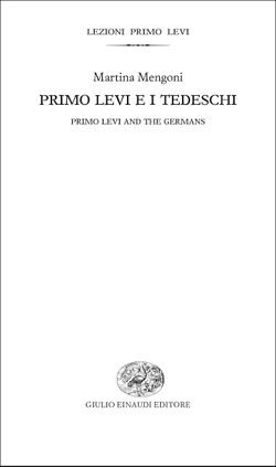 Copertina del libro Primo Levi e i tedeschi di Martina Mengoni