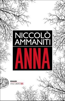 Copertina del libro Anna di Niccolò Ammaniti