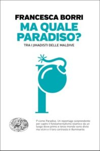 Copertina del libro Ma quale paradiso? di Francesca Borri