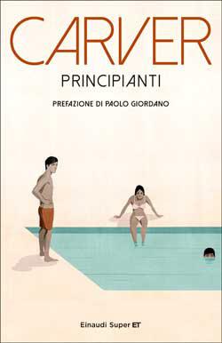 Copertina del libro Principianti di Raymond Carver