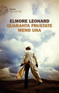 Copertina del libro Quaranta frustate meno una di Elmore Leonard