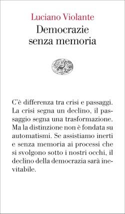 Copertina del libro Democrazie senza memoria di Luciano Violante