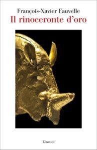 Copertina del libro Il rinoceronte d'oro di Francois Fauvelle-Aymar