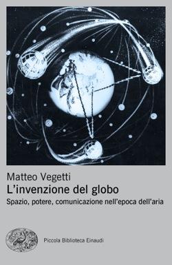 Copertina del libro L'invenzione del globo di Matteo Vegetti