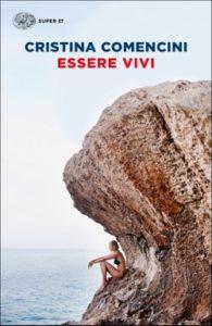 Copertina del libro Essere vivi di Cristina Comencini