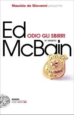 Copertina del libro Odio gli sbirri di Ed McBain
