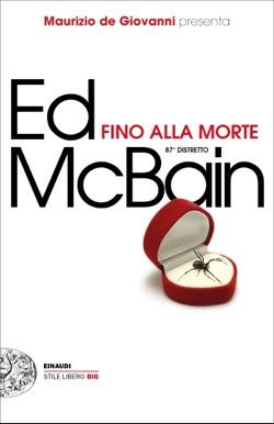 Copertina del libro Fino alla morte di Ed McBain