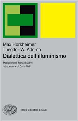 Copertina del libro Dialettica dell'illuminismo di Max Horkheimer, Theodor W. Adorno