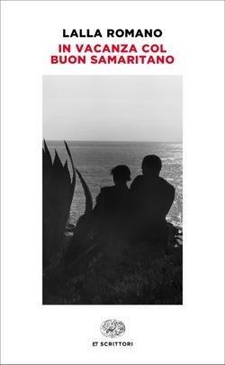 Copertina del libro In vacanza col buon samaritano di Lalla Romano