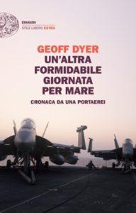 Copertina del libro Un'altra formidabile giornata per mare di Geoff Dyer