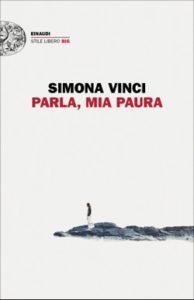 Copertina del libro Parla, mia paura di Simona Vinci