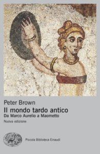 Copertina del libro Il mondo tardo antico di Peter Brown