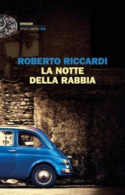 Copertina del libro La notte della rabbia di Roberto Riccardi