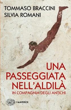 Copertina del libro Una passeggiata nell'Aldilà di Tommaso Braccini, Silvia Romani