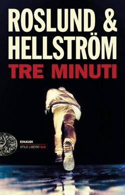 Copertina del libro Tre minuti di Anders Roslund, Börge Hellström