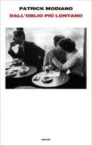 Copertina del libro Dall'oblio più lontano di Patrick Modiano