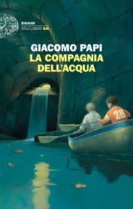 Copertina del libro La compagnia dell'acqua di Giacomo Papi