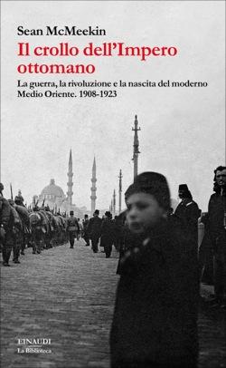 Copertina del libro Il crollo dell'impero ottomano di Sean McMeekin