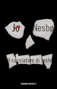 Copertina del libro Il cacciatore di teste di Jo Nesbø