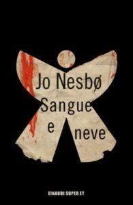 Copertina del libro Sangue e neve di Jo Nesbø