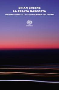 Copertina del libro La realtà nascosta di Brian Greene