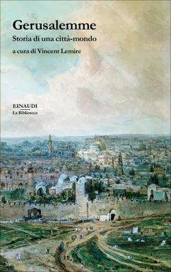 Copertina del libro Gerusalemme di Vincent Lemire