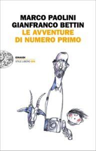 Copertina del libro Le avventure di Numero Primo di Gianfranco Bettin, Marco Paolini