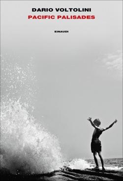 Copertina del libro Pacific Palisades di Dario Voltolini