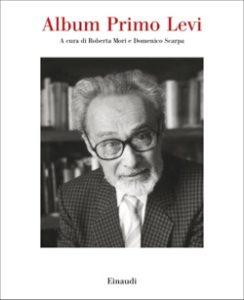 Copertina del libro Album Primo Levi di Roberta Mori, Domenico Scarpa