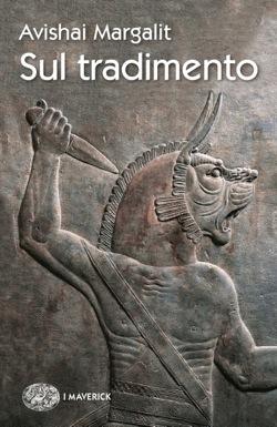 Copertina del libro Sul tradimento di Avishai Margalit