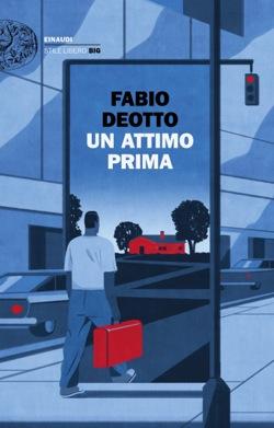 Copertina del libro Un attimo prima di Fabio Deotto