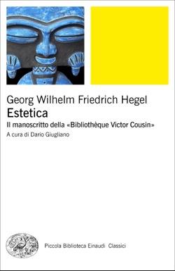 Copertina del libro Estetica di Georg Wilhelm Friedrich Hegel