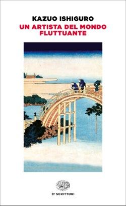 Copertina del libro Un artista del mondo fluttuante di Kazuo Ishiguro