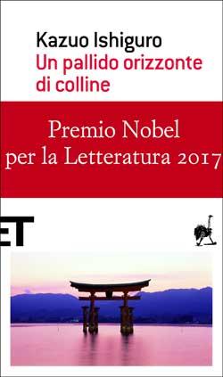 Copertina del libro Un pallido orizzonte di colline di Kazuo Ishiguro