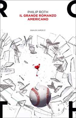 Copertina del libro Il Grande Romanzo Americano di Philip Roth