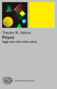 Copertina del libro Prismi di Theodor W. Adorno