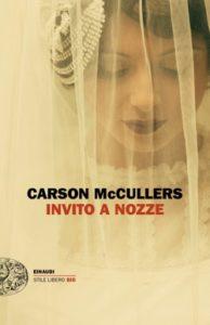 Copertina del libro Invito a nozze di Carson McCullers