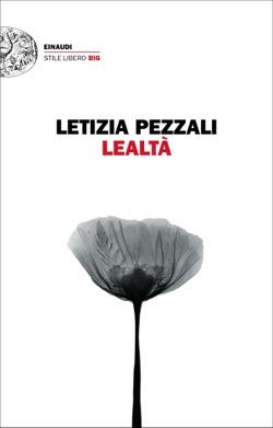 Copertina del libro Lealtà di Letizia Pezzali