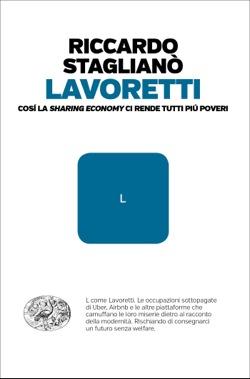 Copertina del libro Lavoretti di Riccardo Staglianò