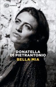 Copertina del libro Bella mia di Donatella Di Pietrantonio